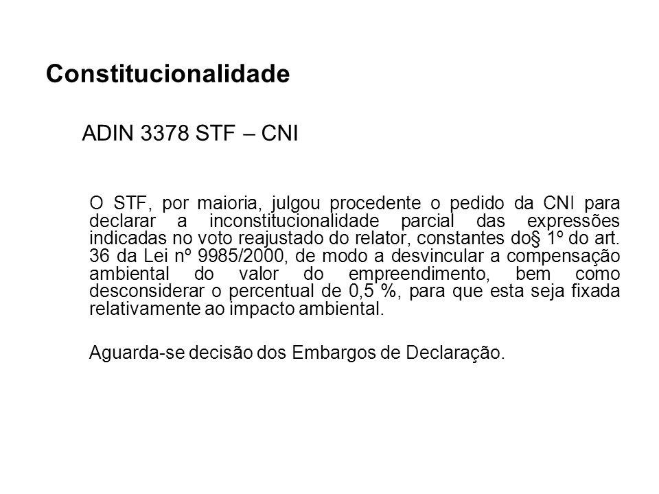 Constitucionalidade ADIN 3378 STF – CNI