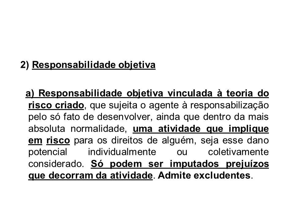 2) Responsabilidade objetiva