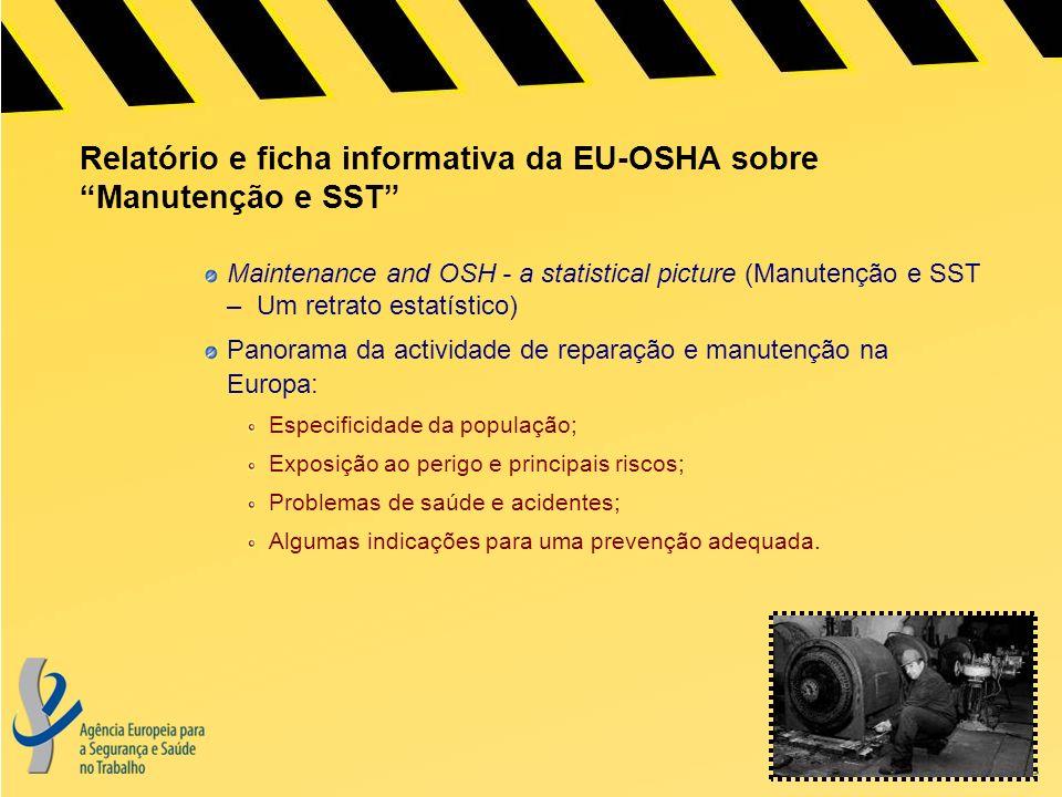 Relatório e ficha informativa da EU-OSHA sobre Manutenção e SST