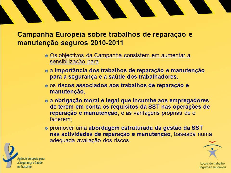 Campanha Europeia sobre trabalhos de reparação e manutenção seguros 2010-2011