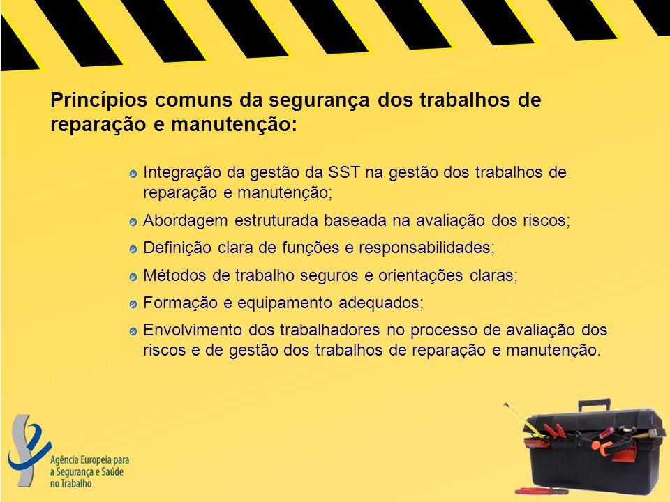 Princípios comuns da segurança dos trabalhos de reparação e manutenção: