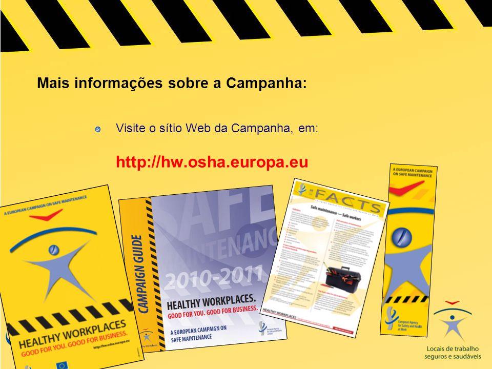 Mais informações sobre a Campanha: