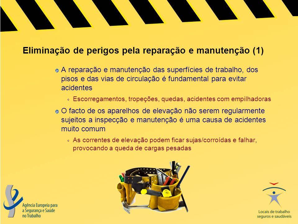 Eliminação de perigos pela reparação e manutenção (1)