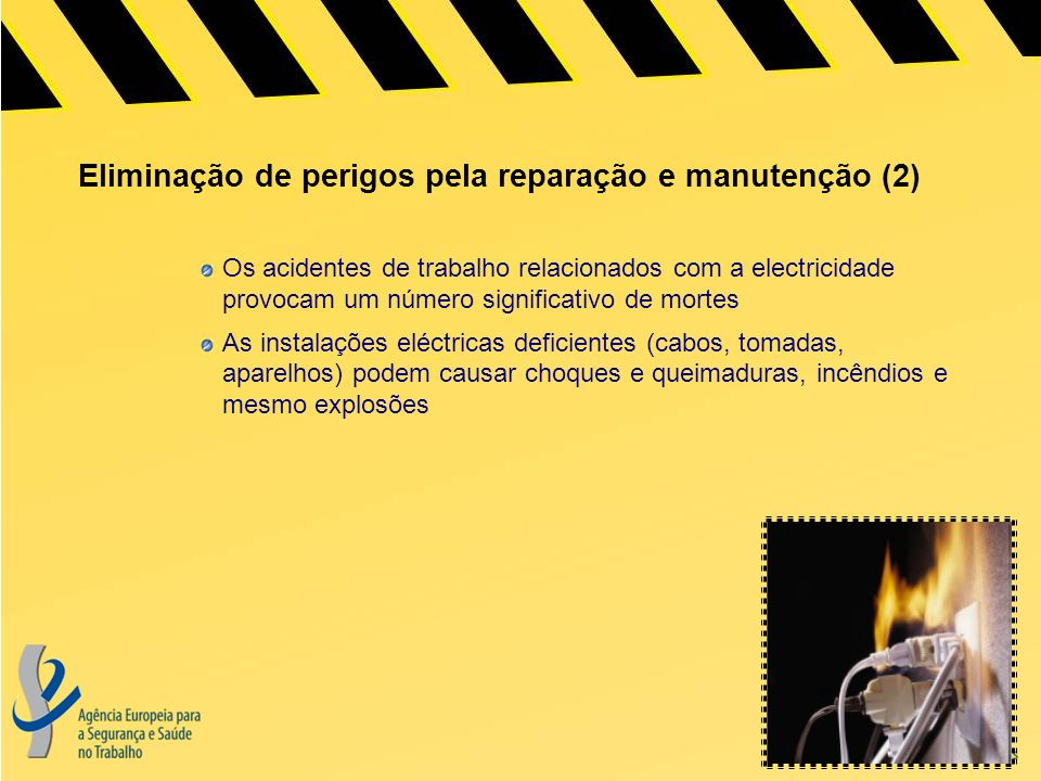 Eliminação de perigos pela reparação e manutenção (2)