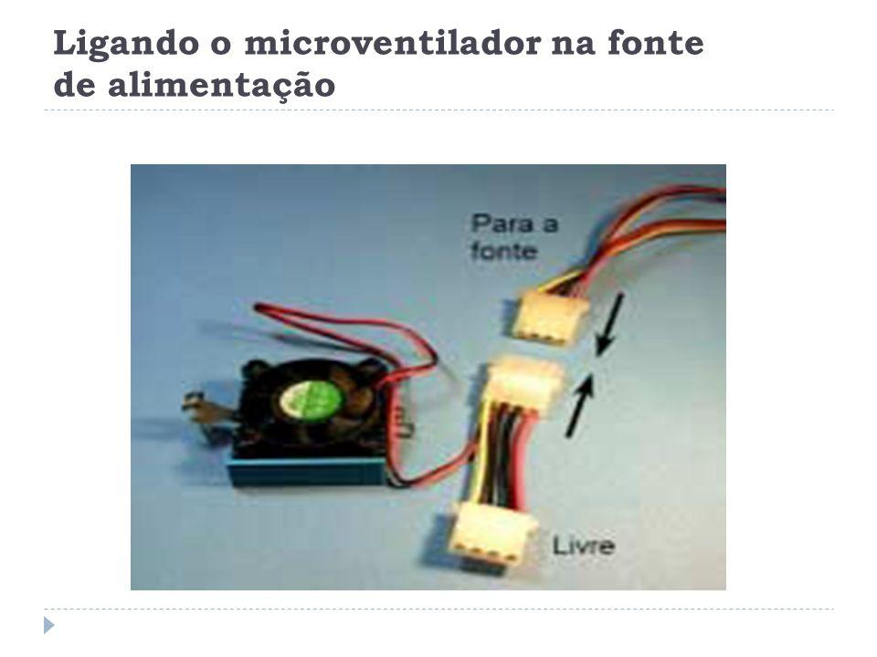 Ligando o microventilador na fonte de alimentação