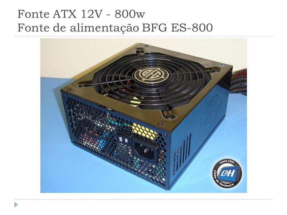 Fonte ATX 12V - 800w Fonte de alimentação BFG ES-800
