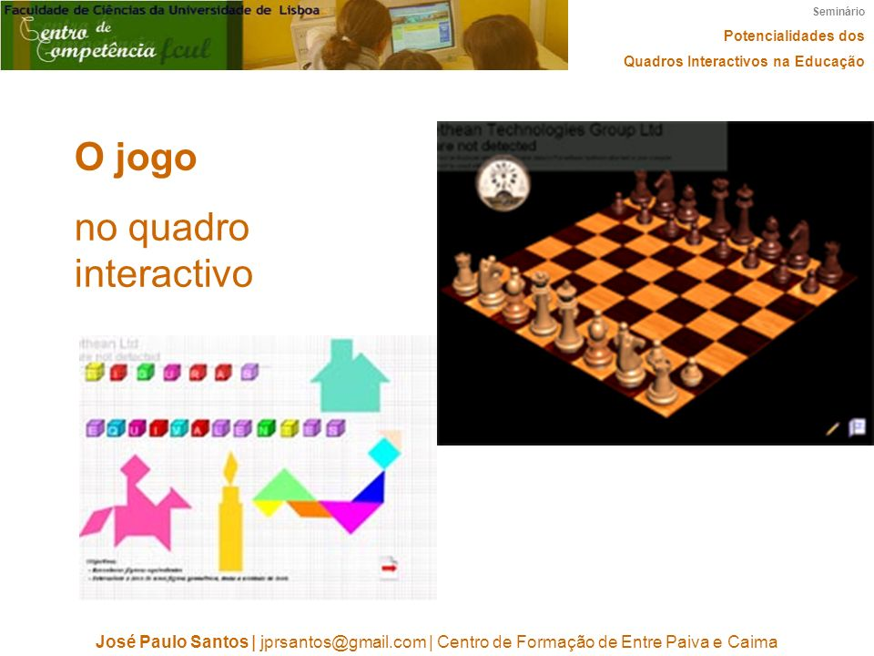 O jogo no quadro interactivo