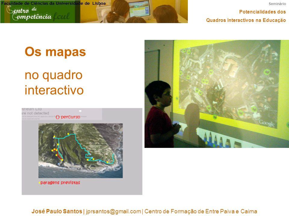 Os mapas no quadro interactivo
