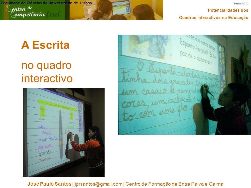 A Escrita no quadro interactivo
