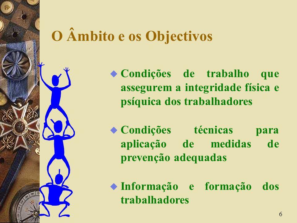 O Âmbito e os Objectivos