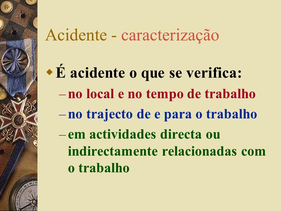 Acidente - caracterização