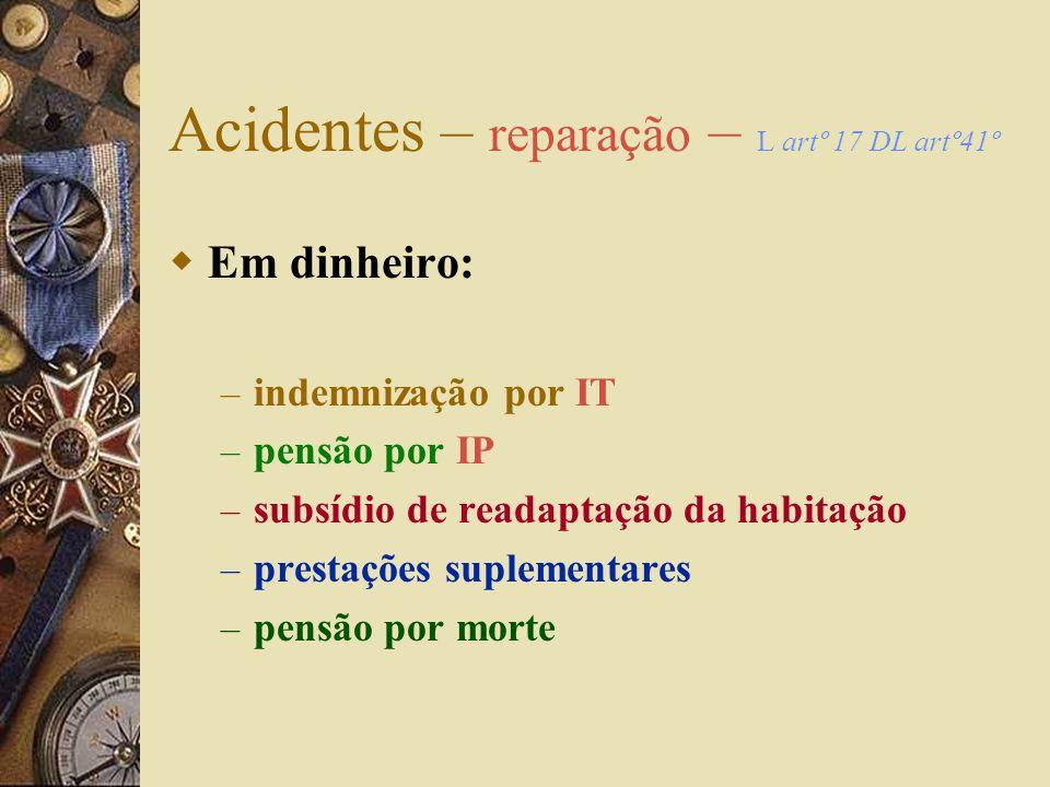 Acidentes – reparação – L artº 17 DL artº41º