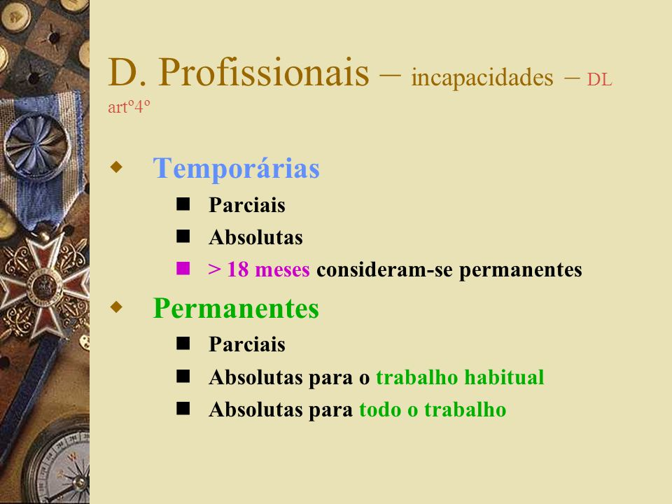 D. Profissionais – incapacidades – DL artº4º