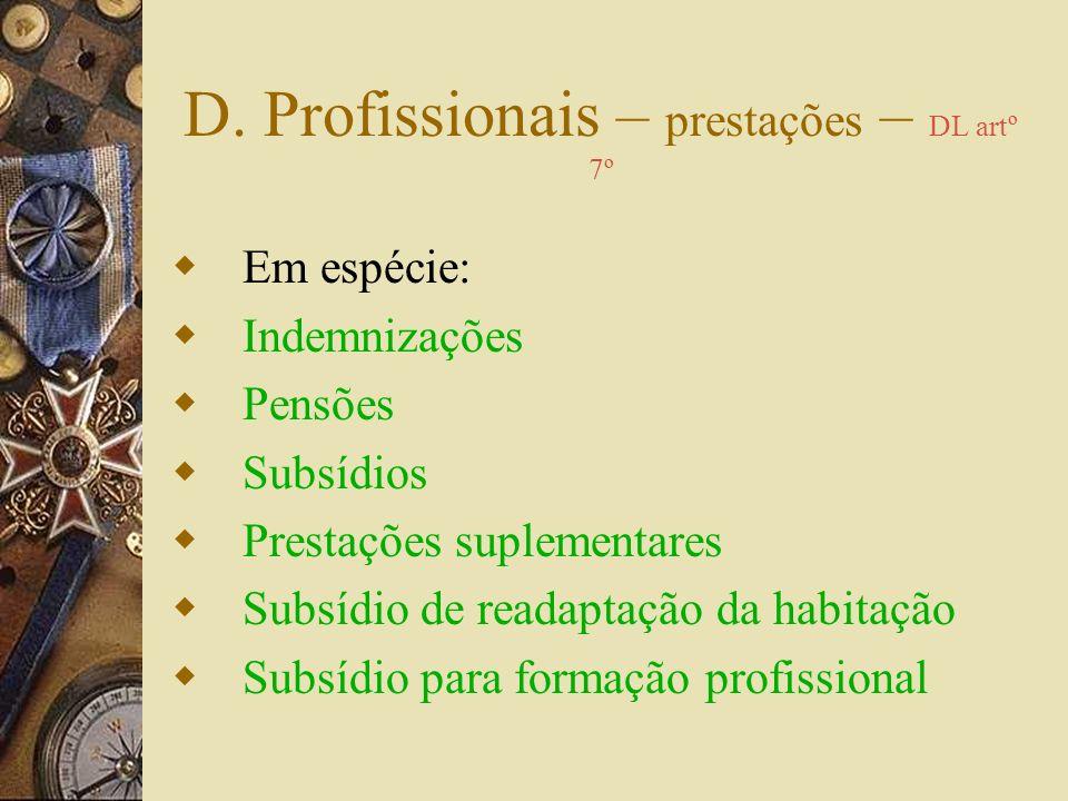 D. Profissionais – prestações – DL artº 7º