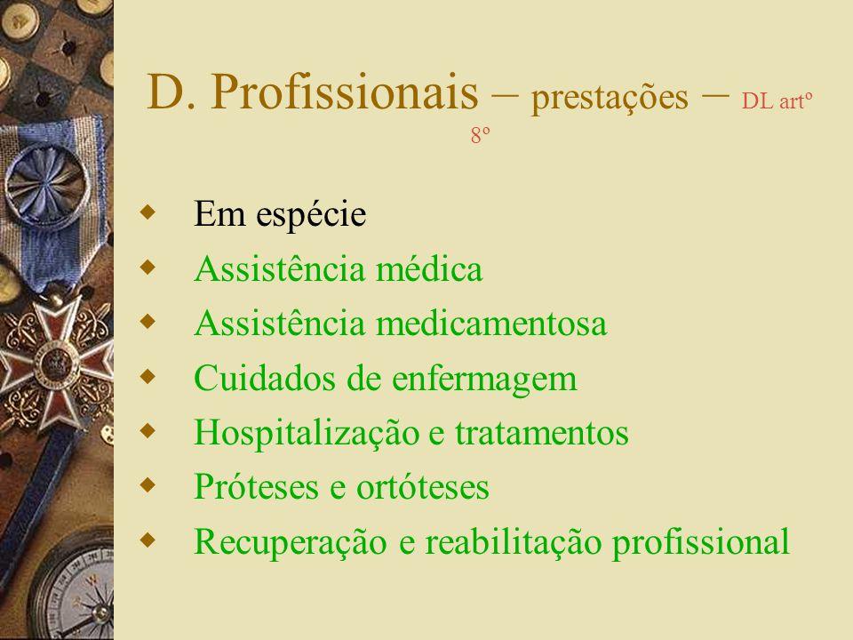 D. Profissionais – prestações – DL artº 8º