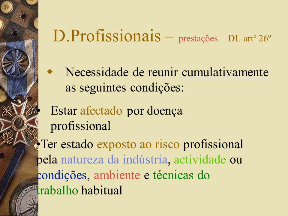 D.Profissionais – prestações – DL artº 26º