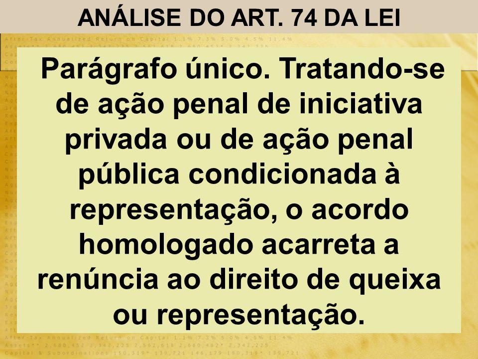 ANÁLISE DO ART. 74 DA LEI