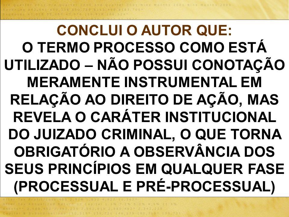 CONCLUI O AUTOR QUE: