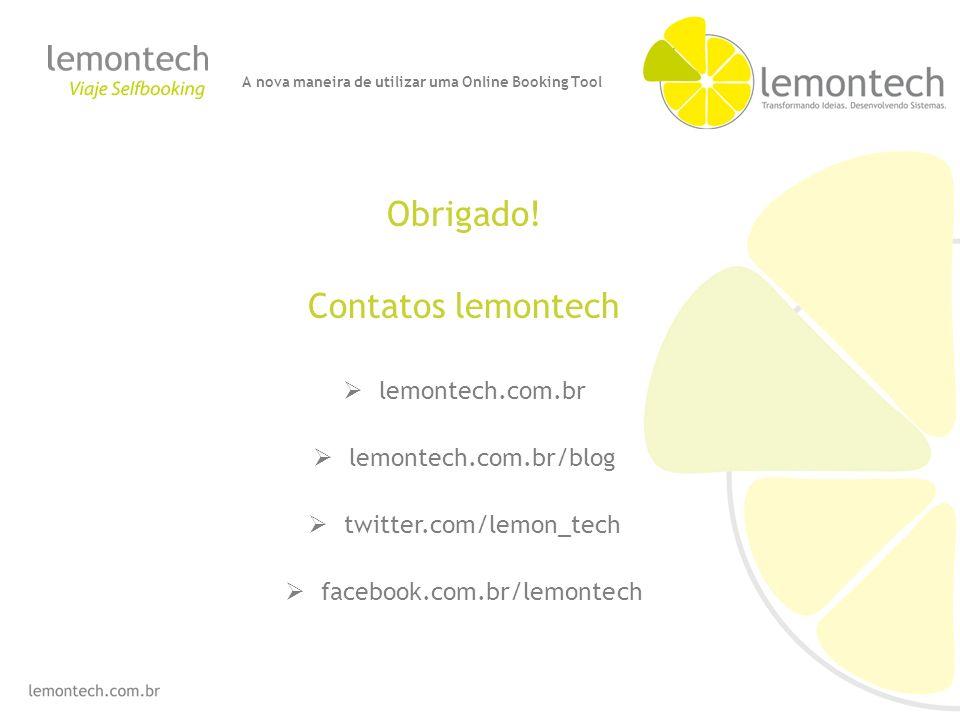 Obrigado! Contatos lemontech lemontech.com.br lemontech.com.br/blog