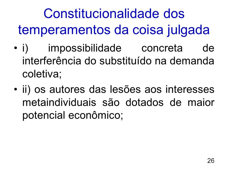 Constitucionalidade dos temperamentos da coisa julgada