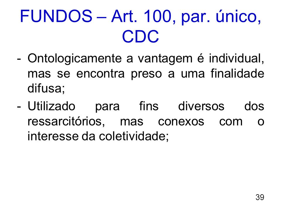 FUNDOS – Art. 100, par. único, CDC