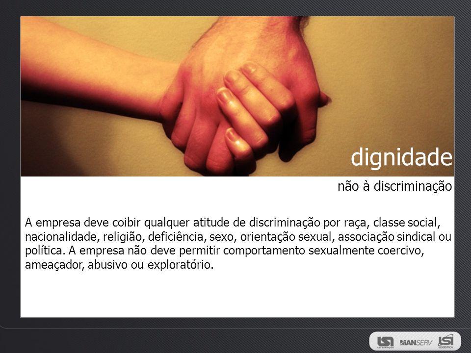 dignidade não à discriminação