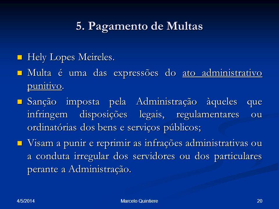 5. Pagamento de Multas Hely Lopes Meireles.