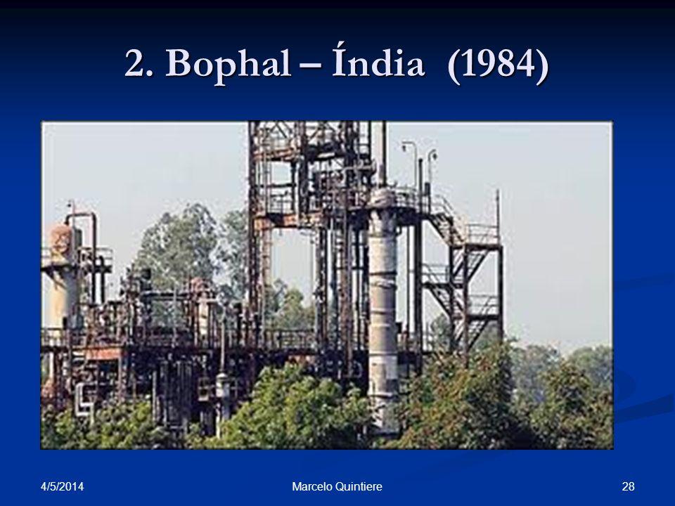 2. Bophal – Índia (1984) 30/03/2017 Marcelo Quintiere