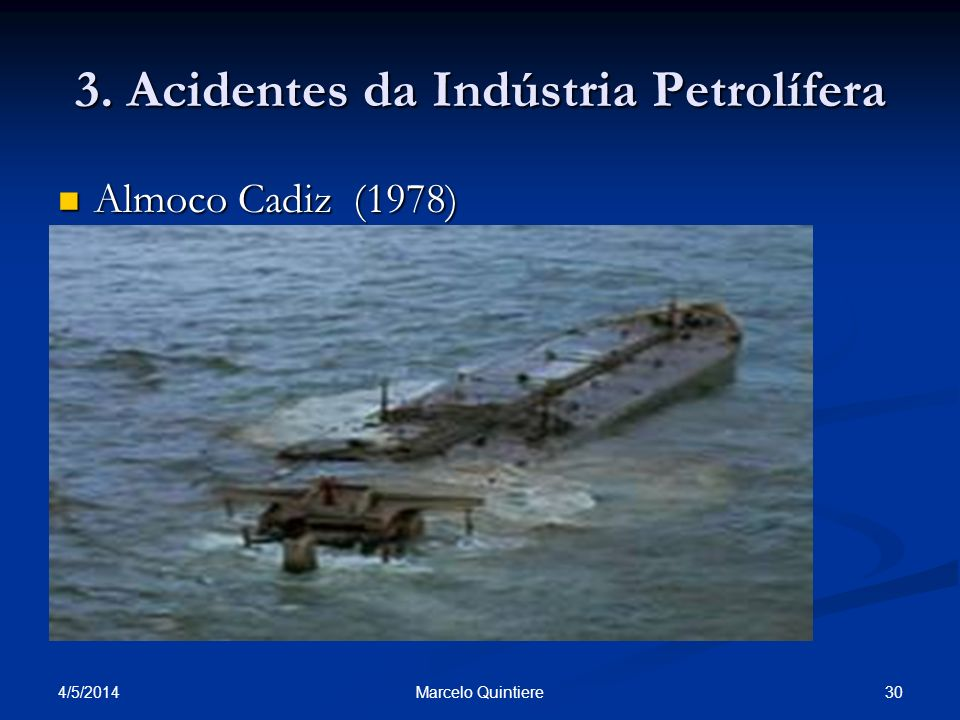 3. Acidentes da Indústria Petrolífera