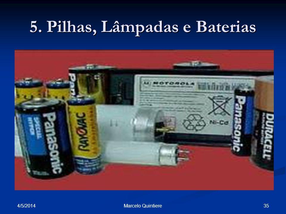 5. Pilhas, Lâmpadas e Baterias