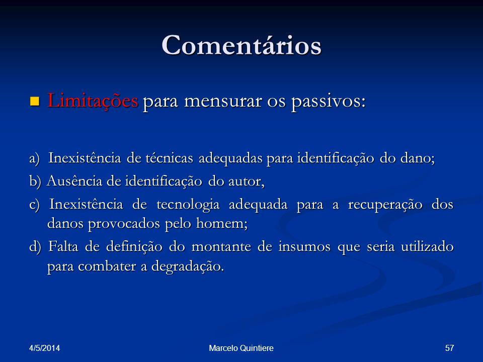 Comentários Limitações para mensurar os passivos: