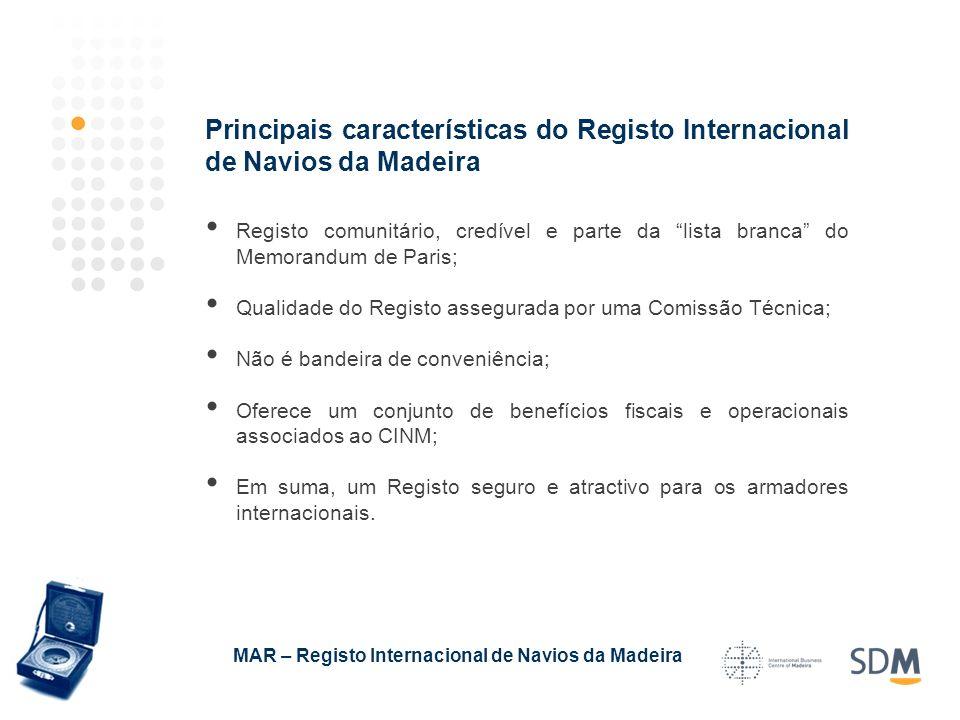 Principais características do Registo Internacional de Navios da Madeira