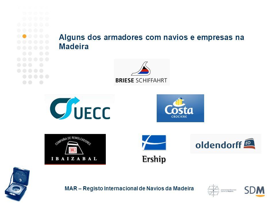 Alguns dos armadores com navios e empresas na Madeira