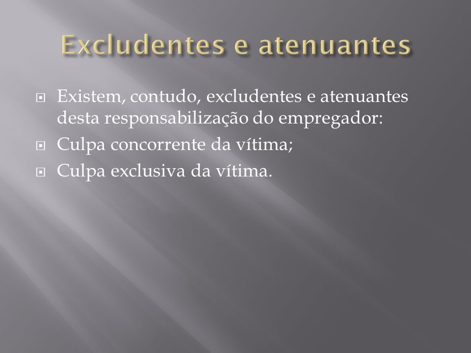 Excludentes e atenuantes