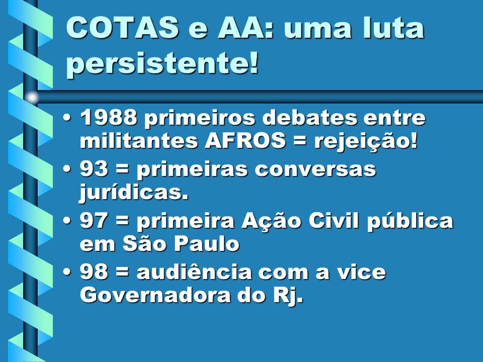 COTAS e AA: uma luta persistente!