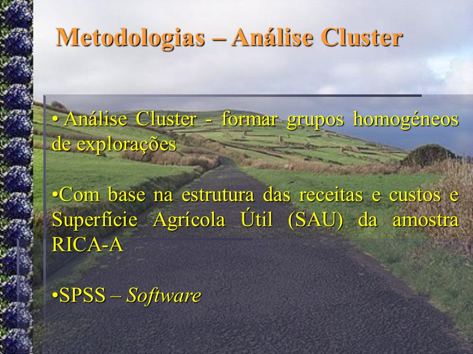 Metodologias – Análise Cluster