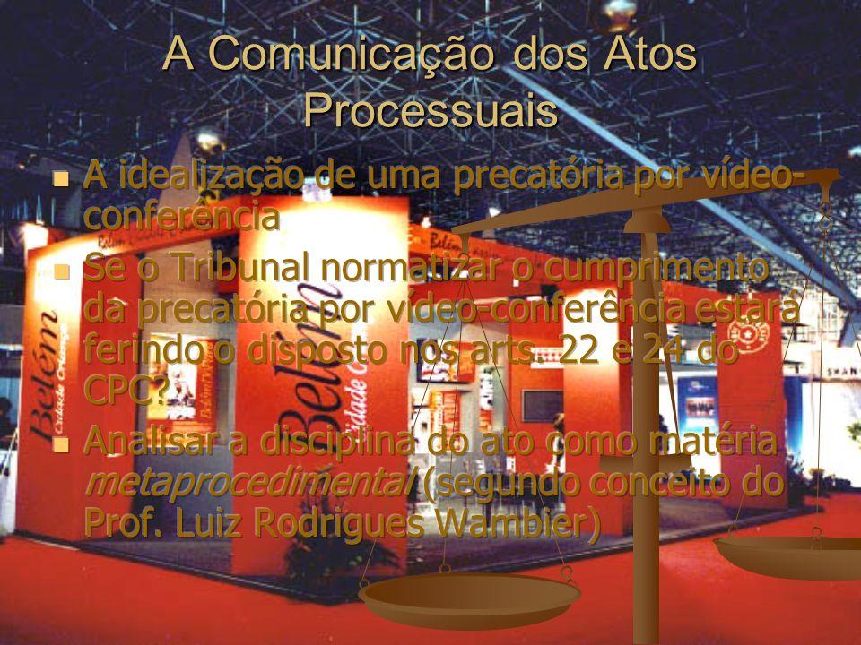 A Comunicação dos Atos Processuais