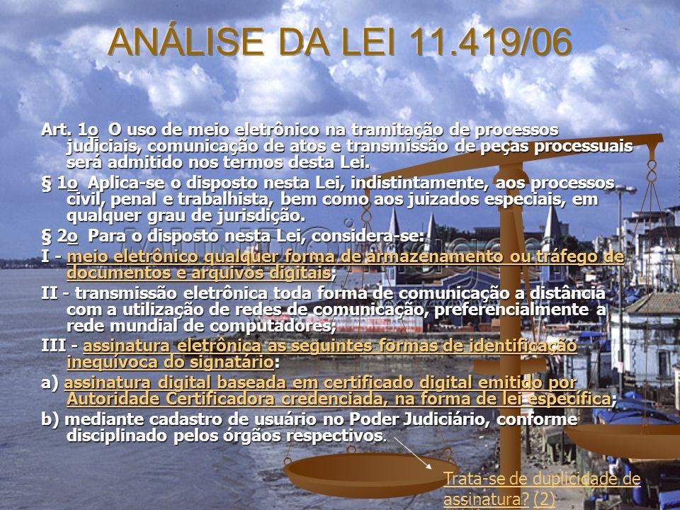 ANÁLISE DA LEI 11.419/06