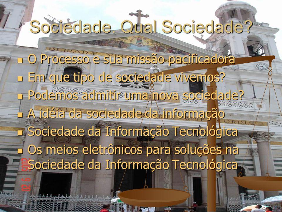 Sociedade. Qual Sociedade