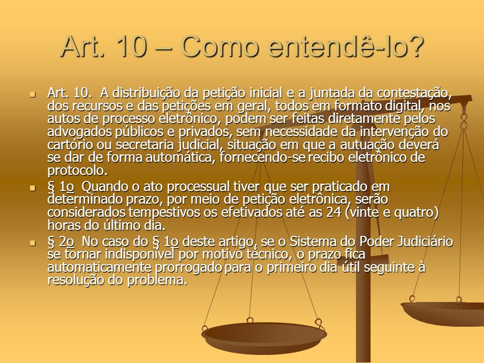 Art. 10 – Como entendê-lo