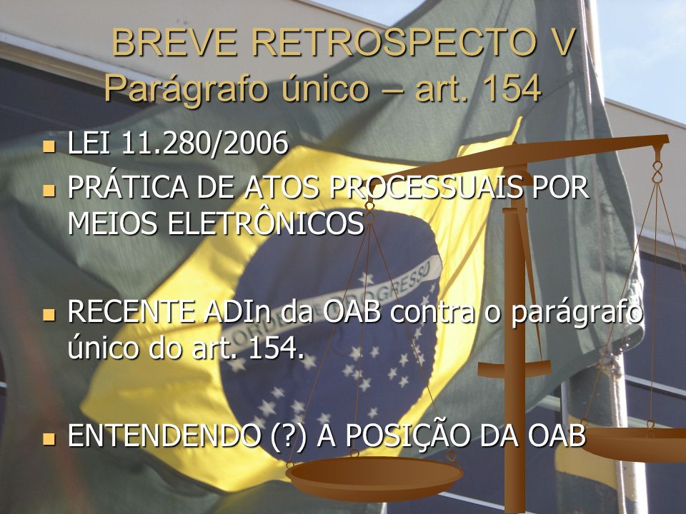 BREVE RETROSPECTO V Parágrafo único – art. 154
