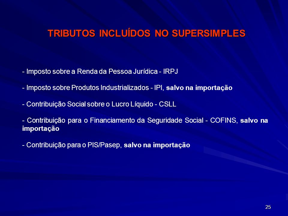 TRIBUTOS INCLUÍDOS NO SUPERSIMPLES