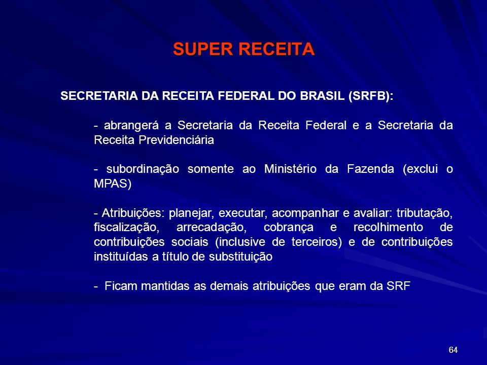 SUPER RECEITA SECRETARIA DA RECEITA FEDERAL DO BRASIL (SRFB):