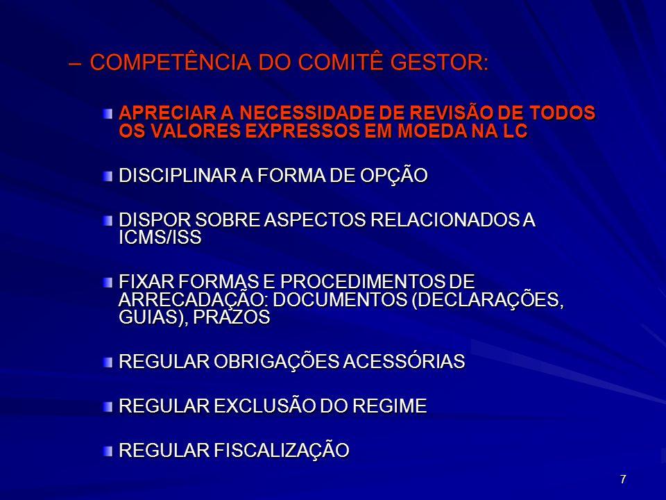 COMPETÊNCIA DO COMITÊ GESTOR: