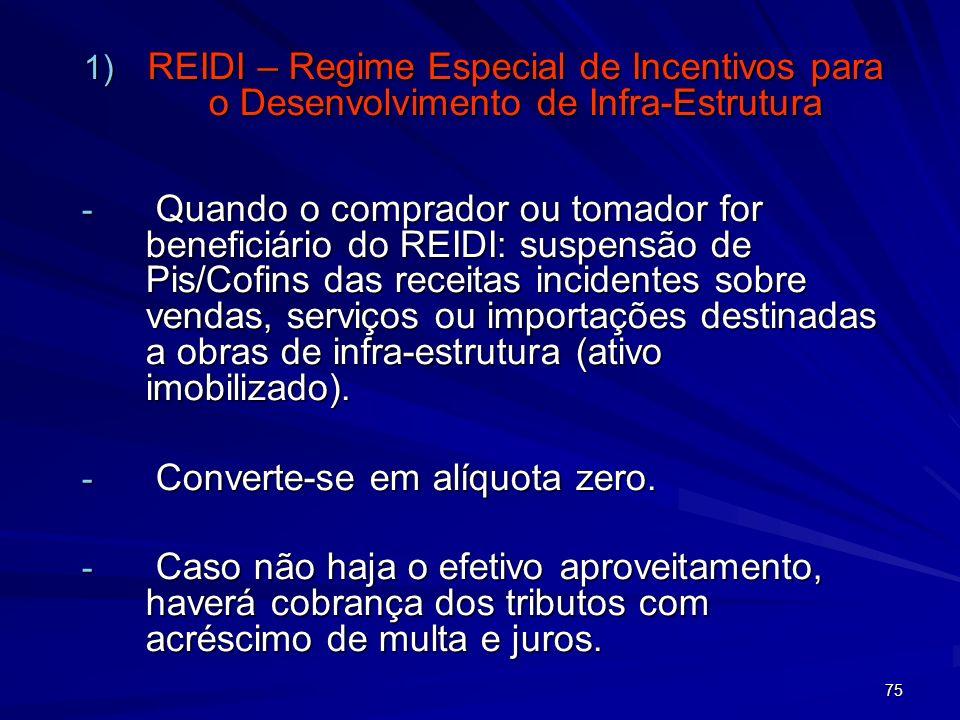 REIDI – Regime Especial de Incentivos para o Desenvolvimento de Infra-Estrutura