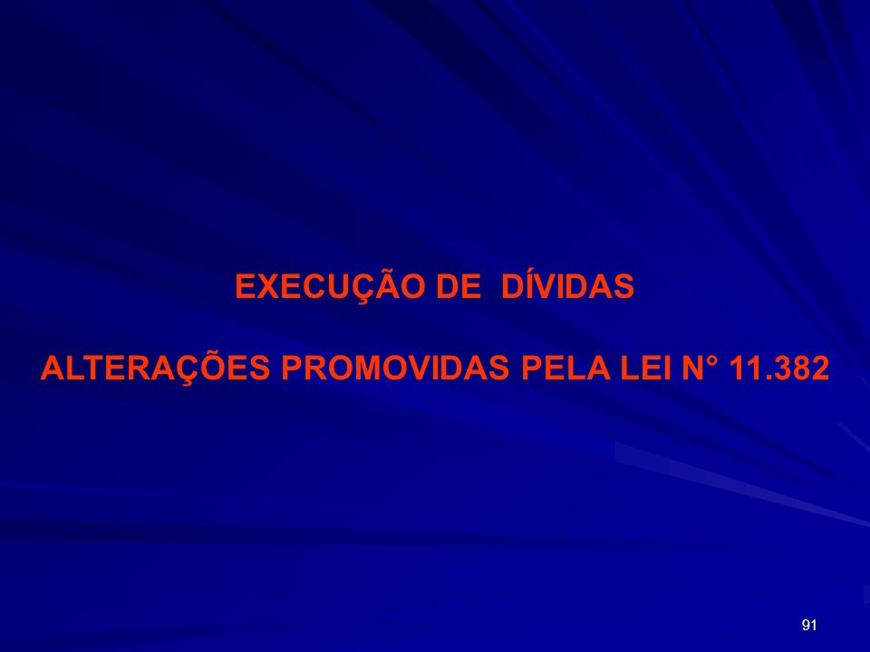 ALTERAÇÕES PROMOVIDAS PELA LEI N° 11.382