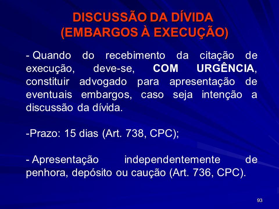 DISCUSSÃO DA DÍVIDA (EMBARGOS À EXECUÇÃO)
