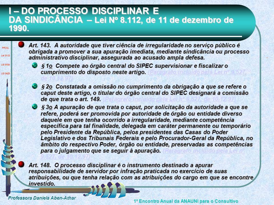 I – DO PROCESSO DISCIPLINAR E DA SINDICÂNCIA – Lei Nº 8