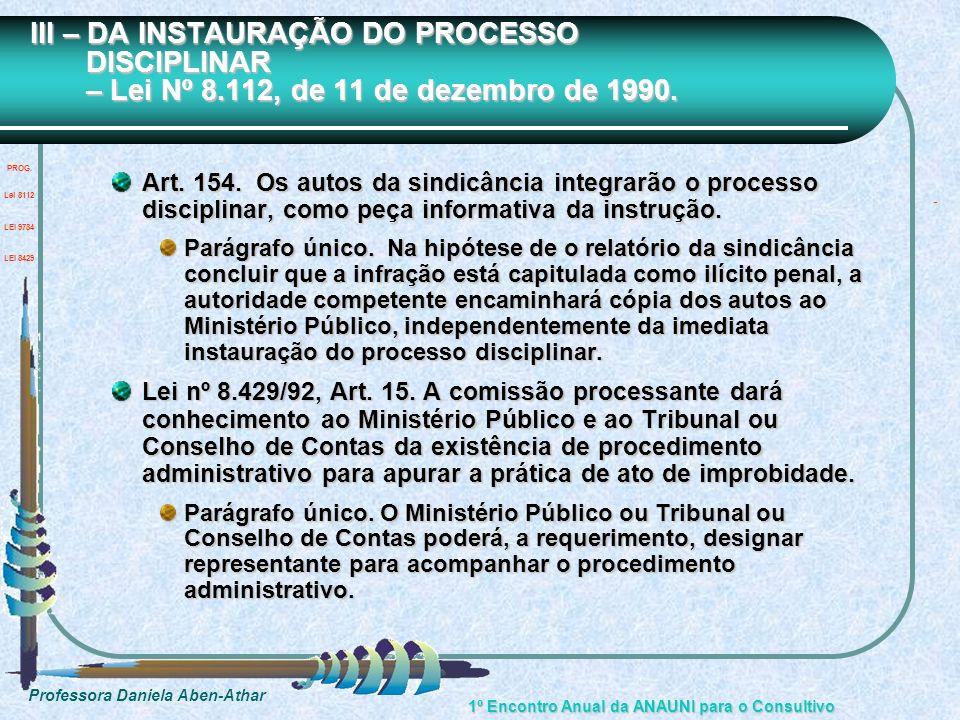 III – DA INSTAURAÇÃO DO PROCESSO DISCIPLINAR – Lei Nº 8
