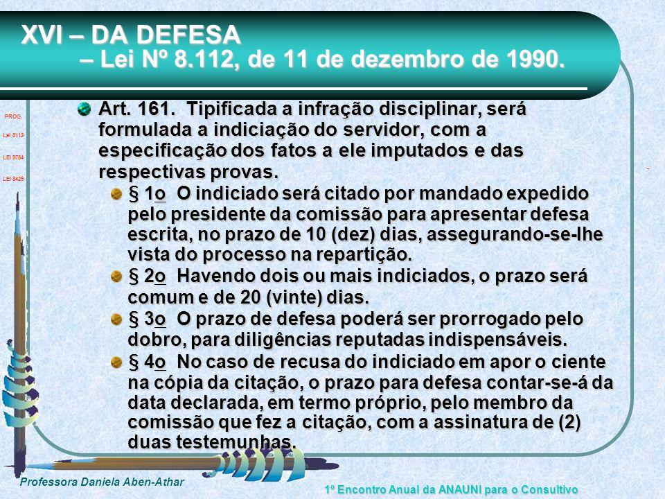 XVI – DA DEFESA – Lei Nº 8.112, de 11 de dezembro de 1990.